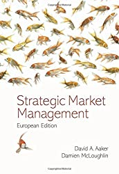 Strategic Market Management: European Edition by David A. Aaker (2007-01-26)