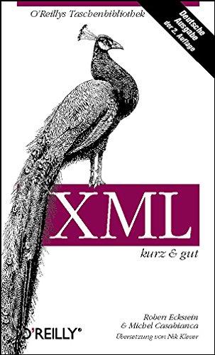 XML. Kurz und gut par Michel Casabianca