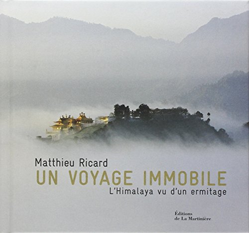 un-voyage-immobile-lhimalaya-vu-dun-ermitage