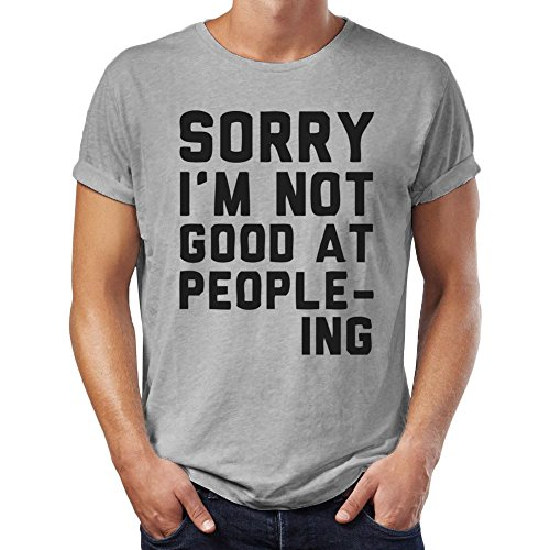 sorry-i-am-not-good-at-people-ing-mens-t-shirt-xx-large