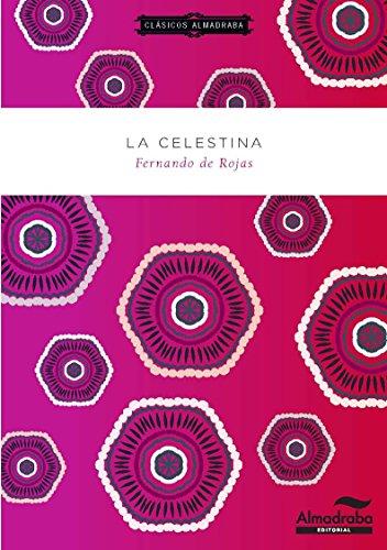 LA CELESTINA (Clásicos Almadraba)