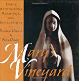 Mary's Vineyard: Daily Meditations, Readings, and Revelations by Andrew Harvey (1996-10-01)