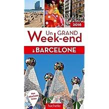 Un grand week-end à Barcelone 2016