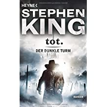 tot.: Der Dunkle Turm 3