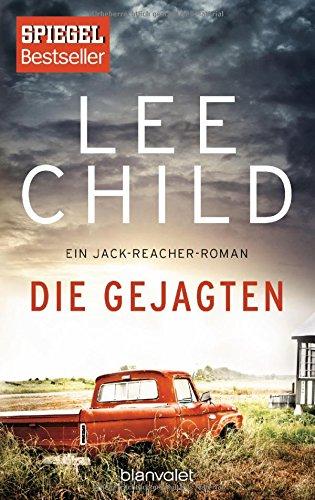 Die Gejagten: Ein Jack-Reacher-Roman