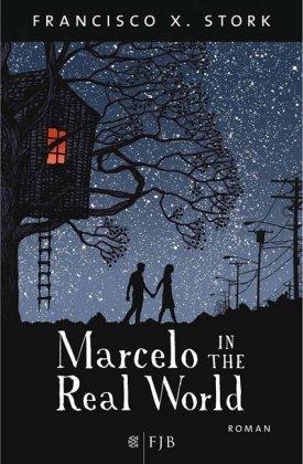 Marcelo in the Real World von Stork. Francisco X. (2011) Gebundene Ausgabe