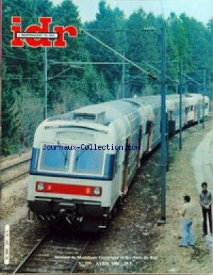 IDR [No 259] du 01/04/1986 - MODELISME - VERS LA SORTIE DES 2D2 5400 RMA - LE WAGON VB DE ROCO PAR PMF - LA TREMIE A TOIT OUVRANT DE ROCO - MES REMORQUES DE DION BOUTON DE MOUGEL PAR H. WINTER - TARIF RMA 86, DETACHABLE - LA 150X ROCO, VERSION BICOLORE - LE REFRIGERANT MARCLE MILLET ROCO - LA BB 27 JOUEF AUX NORMES PAR PMF ÔÇô ACTUALITE - DOIT-ON CROIRE AU TUNNEL SOUS LA MANCHE ? - TRENTE TRAINS NAVETTES AUX CFF - INFORMATIONS DU MONDE ÔÇô DOCUMENTS - CONSTRUCTION DÔÇÖUN