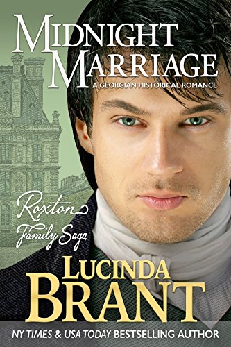 Midnight Marriage: A Georgian Historical Romance (Roxton Family Saga Book 1) (English Edition) -