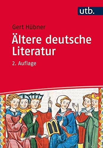 Ältere Deutsche Literatur: Eine Einführung