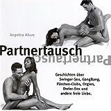 Partnertausch - Angelica Allure