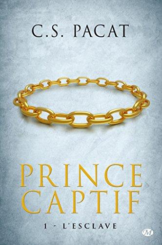 Prince Captif, Tome 1: L' Esclave