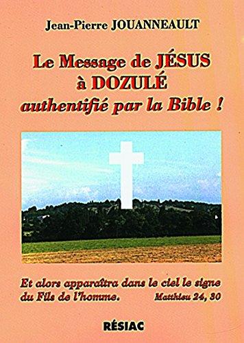 LE MESSAGE DE JESUS A DOZULE AUTHENTIFIE