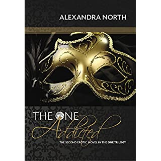 The One Addicted (The One Trilogy Book 2) (English Edition)