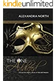 The One Addicted (The One Trilogy Book 2)
