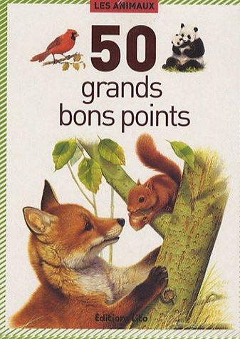 50 bons points: Les Animaux par Emmanuelle Fojt