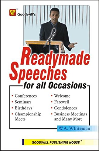 Readymade Speeches for All Occasions por W.A. Whiteman