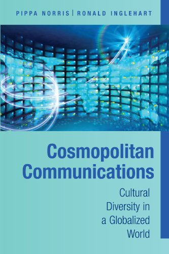 Cosmopolitan Communications: Cultural Diversity in a Globalized World (Communication, Society and Politics) thumbnail