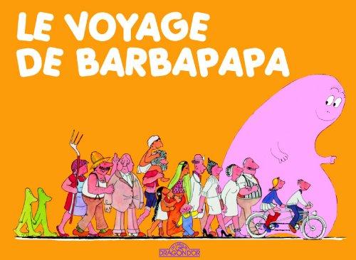 Le voyage de Barbapapa par Annette TISON
