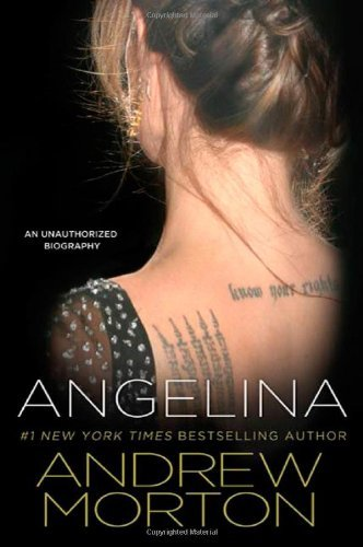 Portada del libro Angelina: An Unauthorized Biography by Andrew Morton (2010-07-31)