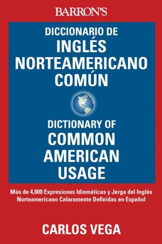 Diccionario de Ingles Norteamericano Comun/Dictionary Of Common American English