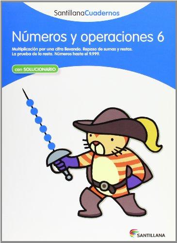 NUMEROS Y OPERACIONES 6 SANTILLANA CUADERNOS