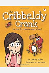 The Cribbeldy Crank: (or how to train an angry bug) (Red Beetle) Paperback