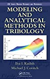 Modeling and Analytical Methods in Tribology (Modern Mechanics and Mathematics Book 8) (English Edition)