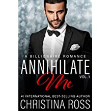 Annihilate Me (Vol. 1) (A Contemporary Romance Series) (The Annihilate Me Series) (English Edition)