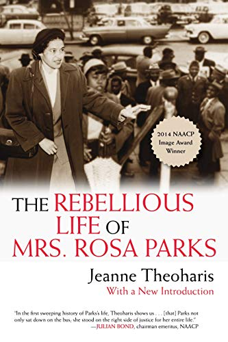 The Rebellious Life of Mrs. Rosa Parks -