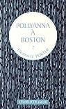 Pollyanna, tome 2 : Pollyanna à Boston par Porter