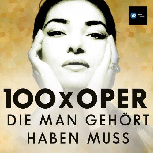 100 x Oper, Die Man Gehört Hab...