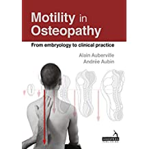 Motility in Osteopathy (English Edition)
