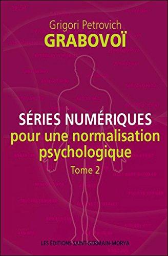 Séries numériques pour une normalisation psychologique - Tome 2