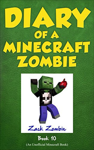 Diary of a Minecraft Zombie Book 10: One Bad Apple (An Unofficial Minecraft Book) por Zack Zombie