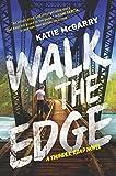 Walk the Edge: A Thunder Road Novel