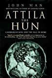 Attila The Hun: A Barbarian King and the - Best Reviews Guide