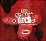 Songtexte von Les Ongles Noirs - Pourquoi tu perds ton calme...