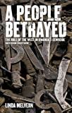 People Betrayed: The Role of the West in Rwanda's Genocide