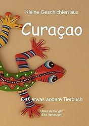 Kleine Geschichten aus Curacao: Das etwas andere Tierbuch