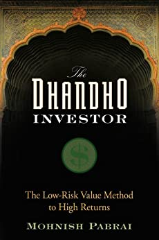 The Dhandho Investor: The Low-Risk Value Method to High Returns by [Pabrai, Mohnish]
