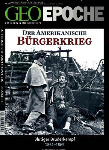 GEO Epoche (mit DVD) / GEO Epoche mit DVD 60/2013 - US-Bürgerkrieg: DVD: Gettysburg