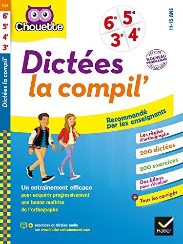 Dictées La compil' 6e, 5e, 4e, 3e N...