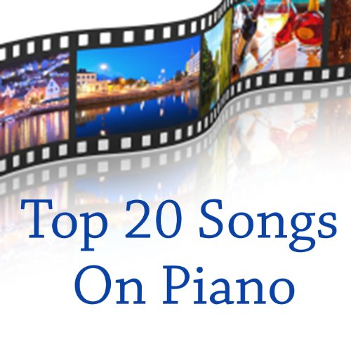 Top 20 Movie Songs on Piano