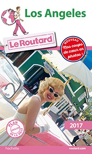 Guide du Routard Los Angeles 2017 par Collectif