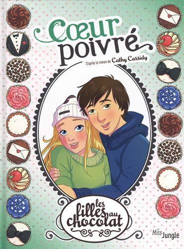 Les filles au chocolat, Tome 9 : Coeur poivré par  (Album - Mar 27, 2019)