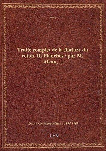 trait-complet-de-la-filature-du-coton-ii-planches-par-m-alcan