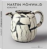 Martin Möhwald: Keramik