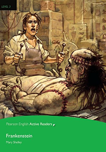 Frankenstein - Buch mit CD-ROM (Pearson Active Readers - Level 3)