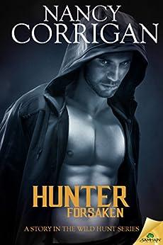 Hunter Forsaken (Wild Hunt) by [Corrigan, Nancy]