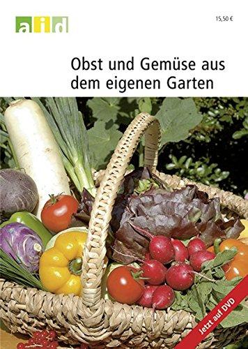 Obst und Gemüse aus dem eigenen Garten - Schullizenz (Unterricht Garten)